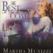 The Best Is Yet To Come, Compact Disc [CD]   -     By: Martha Munizzi