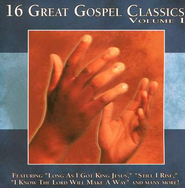 16 Great Gospel Classics, Volume 1 CD     -