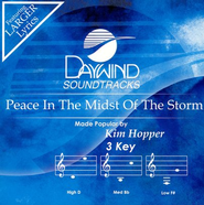 Peace In The Midst Of The Storm, Accompaniment CD   -     By: Kim Hopper
