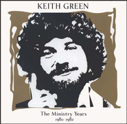 The Ministry Years: Volume 2, 2 Compact Disc [CD] Set  -     By: Keith Green