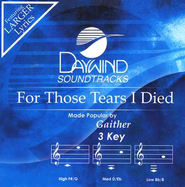 For Those Tears I Died, Accompaniment CD   -     By: Bill Gaither, Gloria Gaither, Homecoming Friends