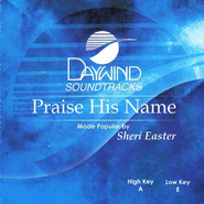 Praise His Name, Acc CD   -     By: Sheri Easter