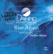 Rise Again, Accompaniment CD   -     By: Dallas Holm