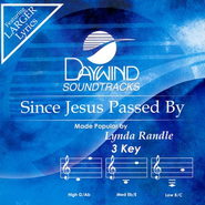 Since Jesus Passed By, Accompaniment CD   -     By: Lynda Randle