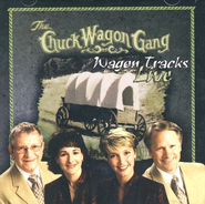 Wagon Tracks Live CD   -     By: The Chuck Wagon Gang