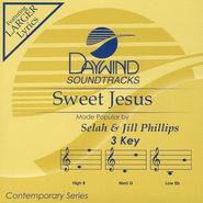 Sweet Jesus, Acc CD   -     By: Selah, Jill Phillips