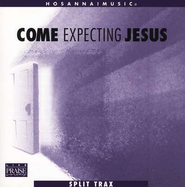 Come Expecting Jesus (CD Trax)   -     By: John Chisum