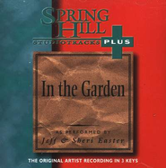 In The Garden, Accompaniment CD   -     By: Jeff Easter, Sheri Easter