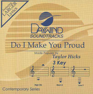 Do I Make You Proud, Accompaniment CD   -     By: Taylor Hicks