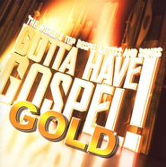 Gotta Have Gospel Gold CD   -