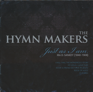 The Hymn Makers: Just As I Am CD   -     By: The Hymnmakers