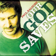 Our God Saves CD   -     By: Paul Baloche