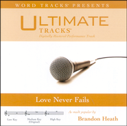 Love Never Fails - Low Key Performance Track W/ Background Vocals  [Music Download] -