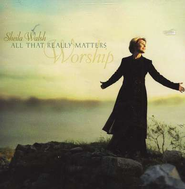 All That Really Matters, Compact Disc [CD]   -     By: Sheila Walsh
