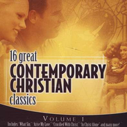 16 Great Contemporary Christian Classics, Volume 1 CD   -