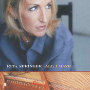 All I Have, Compact Disc [CD]   -     By: Rita Springer