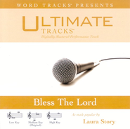 Ultimate Tracks - Bless The Lord - as made popular by Laura Story - [Performance Track]  [Music Download] -     By: Laura Story