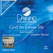 God So Loves Me, Acc CD    -     By: Greater Vision
