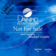 Not For Sale, Accompaniment CD    -     By: Michael Combs