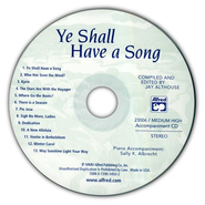 Ye Shall Have a Song: 13 Vocal Solos Featuring Famous Texts Medium High Voice Accompaniment CD  -     By: Jay Althouse