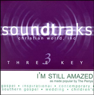 I'm Still Amazed, Accompaniment CD   -     By: The Perrys