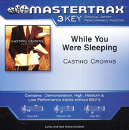 While You Were Sleeping, Accompaniment CD   -     By: Casting Crowns
