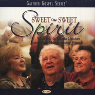 Sweet, Sweet Spirit CD   -     By: Bill Gaither, Gloria Gaither, Homecoming Friends
