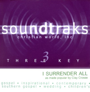I Surrender All, Accompaniment CD   -     By: Clay Crosse