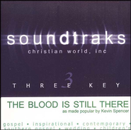 The Blood Is Still There, Accompaniment CD   -     By: Kevin Spencer & Family