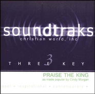 Praise The King, Accompaniment CD   -     By: Cindy Morgan