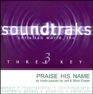 Praise His Name, Acc CD   -     By: Jeff Easter, Sheri Easter