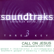 Call On Jesus, Accompaniment CD   -     By: Nicole C. Mullen