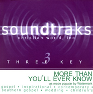 More Than You'll Ever Know  [Music Download] -     By: Watermark