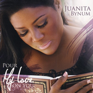 Pour My Love On You CD   -     By: Juanita Bynum