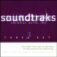 The Lamb, The Lion & The King, Accompaniment CD   -     By: The Crabb Family