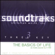 The Basics Of Life, Accompaniment CD   -     By: 4Him