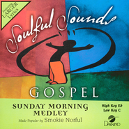 Sunday Morning Medley   -     By: Smokie Norful