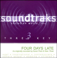 Four Days Late, Accompaniment CD   -     By: Karen Peck & New River