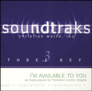 I'm Available To You, Accompaniment CD   -     By: Thompson Community Singers