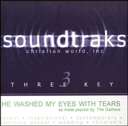He Washed My Eyes With Tears, Accompaniment CD   -     By: The Gaithers