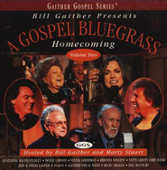 A Gospel Bluegrass Homecoming, Volume 2, Compact Disc [CD]   -     By: Bill Gaither, Gloria Gaither, Homecoming Friends