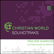 Prayer Warrior, Accompaniment CD   -     By: Heirloom
