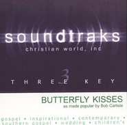 Butterfly Kisses, Accompaniment CD   -     By: Bob Carlisle