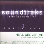 He'll Deliver Me, Accompaniment CD   -     By: Janet Paschal