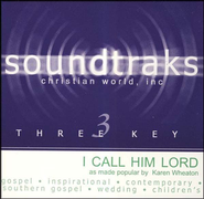 I Call Him Lord, Accompaniment CD   -     By: Karen Wheaton