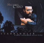Starkindler CD   -     By: Michael Card