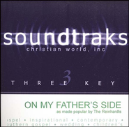 On My Father's Side, Accompaniment CD   -     By: The Reinhardts