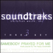 Somebody Prayed For Me, Acc CD   -     By: The Goodmans
