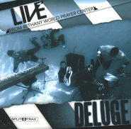 Deluge: Live From Bethany World Prayer Center (CD Trax)   -     By: Bethany Live