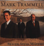 Beside Still Waters, Compact Disc [CD]     -     By: Mark Trammell Trio
